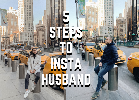 5 STEPS TO 'INSTAHUSBAND' 1